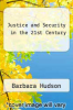 cover of Justice and Security in  the 21st Century