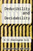 cover of Deducibility and Decidability