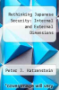 cover of Rethinking Japanese Security: Internal and External Dimensions