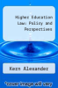 cover of Higher Education Law: Policy and Perspectives