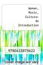 Cover of Women, Music, Culture: An Introduction EDITIONDESC (ISBN 978-0415875622)