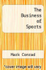 cover of The Business of Sports (2nd edition)
