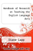 cover of Handbook of Research on Teaching the English Language Arts (3rd edition)