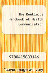 Cover of The Routledge Handbook of Health Communication 2 (ISBN 978-0415883146)