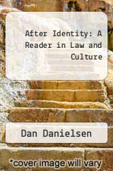 Cover of After Identity: A Reader in Law and Culture 1 (ISBN 978-0415909969)