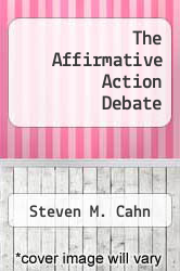 Cover of The Affirmative Action Debate  (ISBN 978-0415914925)