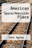 cover of American Space/American Place