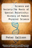 cover of Science and Society:The Roots of Special Relativity: History of Modern Physical Science
