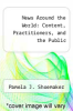 cover of News Around the World: Content, Practitioners, and the Public