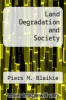 cover of Land Degradation and Society