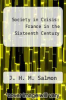 cover of Society in Crisis: France in the Sixteenth Century