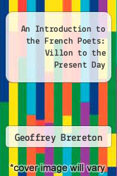Cover of An Introduction to the French Poets: Villon to the Present Day 2 (ISBN 978-0416766202)