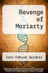 Cover of Revenge of Moriarty EDITIONDESC (ISBN 978-0425050927)