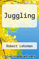 Juggling by Robert Lehrman - ISBN 9780425111284