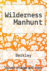 Cover of Wilderness Manhunt EDITIONDESC (ISBN 978-0425112663)