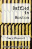 cover of Baffled in Boston