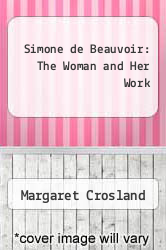 Cover of Simone de Beauvoir: The Woman and Her Work EDITIONDESC (ISBN 978-0434149025)
