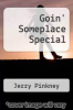 cover of Goin` Someplace Special