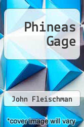 Cover of Phineas Gage  (ISBN 978-0439562416)