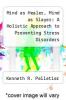 cover of Mind as Healer, Mind as Slayer: A Holistic Approach to Preventing Stress Disorders