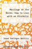 cover of Marriage on the Rocks: How to Live with an Alcoholic