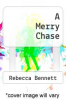 cover of A Merry Chase