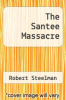 cover of The Santee Massacre