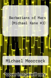 Cover of Barbarians of Mars (Michael Kane #3) EDITIONDESC (ISBN 978-0441048878)