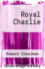 cover of Royal Charlie