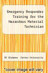 Cover of Emergency Responder Training for the Hazardous Material Technician EDITIONDESC (ISBN 978-0442008772)