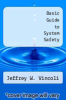 cover of Basic Guide to System Safety (1st edition)