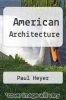 cover of American Architecture (1st edition)