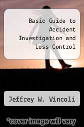 Cover of Basic Guide to Accident Investigation and Loss Control 1 (ISBN 978-0442018467)