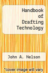 Handbook of Drafting Technology by John A. Nelson - ISBN 9780442286620
