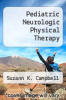 cover of Pediatric Neurologic Physical Therapy (2nd edition)