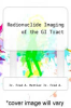 cover of Radionuclide Imaging of the GI Tract
