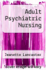 cover of Adult Psychiatric Nursing (3rd edition)