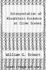 cover of Interpretation of Bloodstain Evidence at Crime Scenes