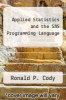 cover of Applied Statistics and the SAS Programming Language (3rd edition)