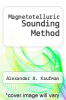 cover of Magnetotelluric Sounding Method
