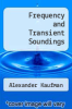 cover of Frequency and Transient Soundings