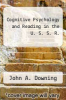 cover of Cognitive Psychology and Reading in the U. S. S. R.