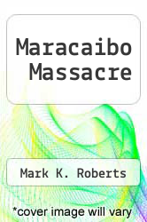Cover of Maracaibo Massacre EDITIONDESC (ISBN 978-0445204782)