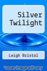 Cover of Silver Twilight EDITIONDESC (ISBN 978-0446346955)