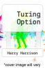 cover of Turing Option (1st edition)