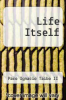 cover of Life Itself (1st edition)