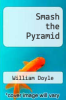 cover of Smash the Pyramid (1st edition)