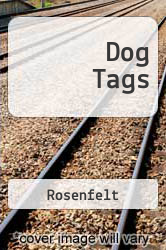 Dog Tags A digital copy of  Dog Tags  by Rosenfelt. Download is immediately available upon purchase!