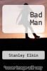 cover of Bad Man