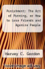 cover of Punishment: The Art of Punning, or How to Lose Friends and Agonize People